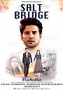 Фільм «Salt Bridge» (2017)