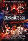 Фильм «Trenches of Rock» (2017)