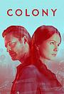 Серіал «Колонія» (2016 – 2018)