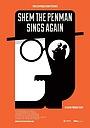 Фильм «Shem the Penman Sings Again» (2015)