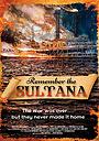 Фильм «Remember the Sultana» (2018)