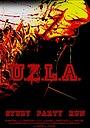 Фильм «U.Z.L.A.» (2021)