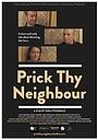 Фильм «Prick Thy Neighbour» (2015)