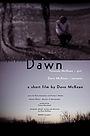 Фильм «Dawn» (2006)