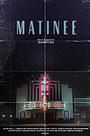 Фільм «Matinee» (2015)