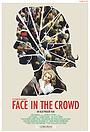 Фільм «Face in the Crowd» (2013)