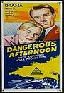 Фільм «Dangerous Afternoon» (1961)