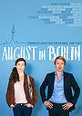 Фильм «August in Berlin» (2017)
