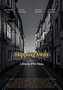 Фильм «Slipping Away»