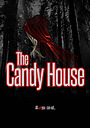 Фільм «The Candy House»