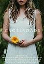 Фильм «Crossroads» (2014)