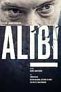 Фильм «Алиби» (2013)
