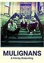 Фильм «Mulignans» (2015)