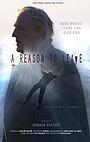 Фильм «A Reason to Leave» (2016)