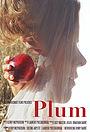 Фильм «Plum» (2015)