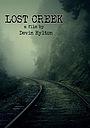 Фільм «Lost Creek» (2017)