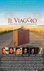 Фильм «Il Viaggio» (2011)