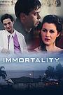Фільм «Immortality» (2016)