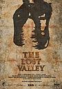 Фільм «Затерянная долина» (2017)