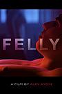 Фильм «Felly» (2015)