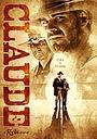 Фільм «Claude» (2014)