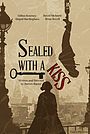 Фільм «Sealed with a Kiss» (2015)