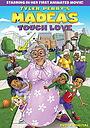Фильм «Madea's Tough Love» (2015)