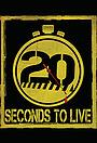Сериал «Прожить 20 секунд» (2015 – ...)