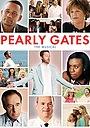 Фільм «Pearly Gates» (2015)