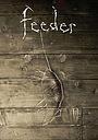 Фильм «Feeder» (2015)