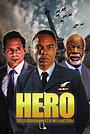 Фильм «HERO Inspired by the Extraordinary Life & Times of Mr. Ulric Cross» (2018)