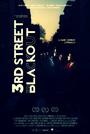 Фильм «3rd Street Blackout» (2015)
