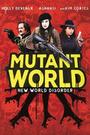 Фільм «Світ мутантів» (2014)