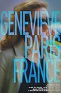 Фильм «Genevieve Paris France» (2016)