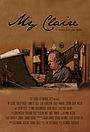 Фильм «My Claire» (2016)