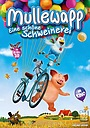 Мультфильм «Mullewapp - Eine schöne Schweinerei» (2016)