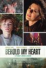 Фильм «Вот моё сердце» (2018)