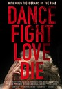 Фільм «Dance Fight Love Die: With Mikis On the Road» (2017)