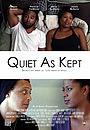 Фільм «Quiet As Kept» (2015)