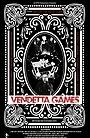 Фильм «Vendetta Games» (2017)