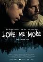 Фільм «Love Me More» (2015)