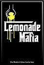 Фільм «Lemonade Mafia» (2017)