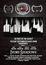 Фильм «Ivory Shadows» (2014)