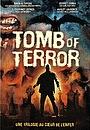 Фільм «Tomb of Terror» (2004)