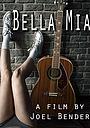 Фільм «Bella Mia»