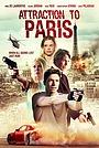 Фильм «Attraction to Paris» (2021)