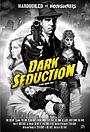 Фільм «Dark Seduction» (2015)