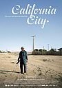 Фильм «California City» (2014)