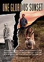 Фильм «One Glorious Sunset» (2020)