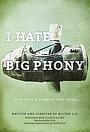Фильм «I Hate Big Phony» (2016)